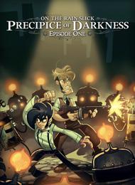 On The Rain-slick Precipice of Darkness Episode One